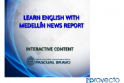 Learn English with Medellín News Report - Interactive content