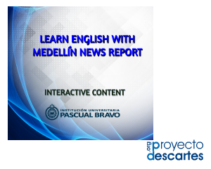 Learn English with Medellín News Report