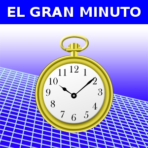 EL GRAN MINUTO