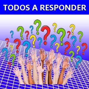 TODOS A RESPONDER