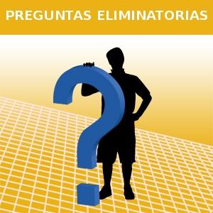 PREGUNTAS ELIMINATORIAS
