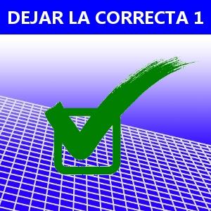 DEJAR LA CORRECTA 1