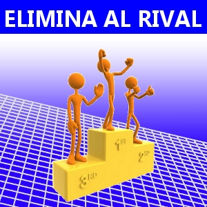 ELIMINA AL RIVAL