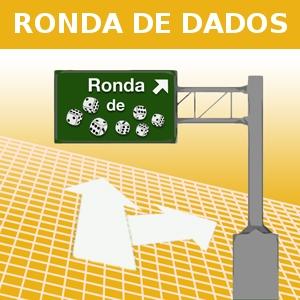 RONDA DE DADOS