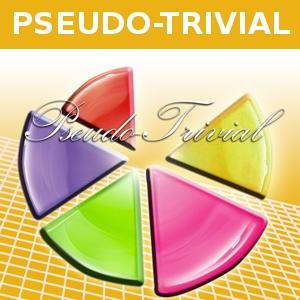 PSEUDOTRIVIAL