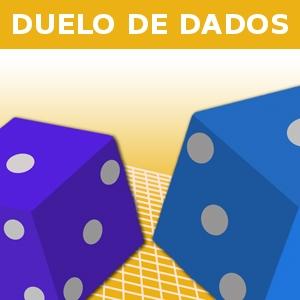 DUELO DE DADOS