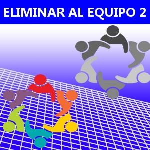ELIMINAR AL EQUIPO 2