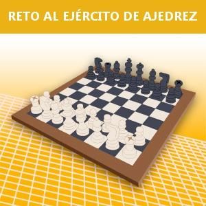 RETO AL EJÉRCITO DE AJEDREZ
