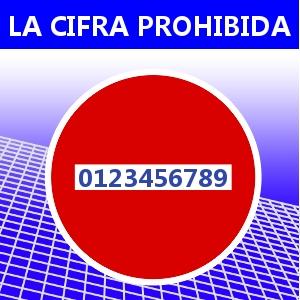 LA CIFRA PROHIBIDA