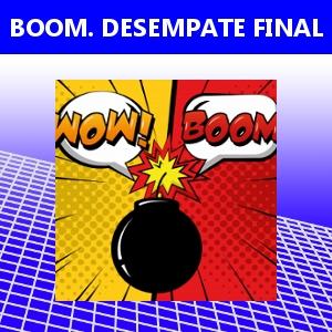 BOOM. DESEMPATE FINAL