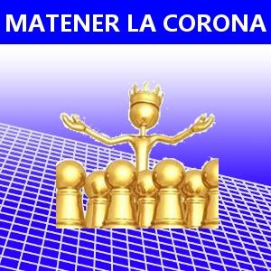 MANTENER LA CORONA